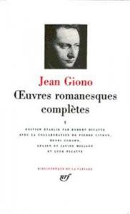 Oeuvres romanesques completes / Jean Giono ; edition etablie par Robert Ricatte, avec la collaboration de Pierre Citron ... [et al.!. 1.