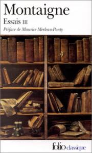 Essais : [texte intégral] / Michel de Montaigne. 3