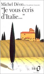 Je vous ecris d'Italie...
