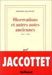 Observations et autres notes anciennes