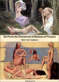 De Puvis de Chavannes a Matisse et Picasso
