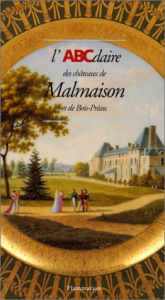 L'ABCdaire des chateaux de Malmaison et de Bois-Preau
