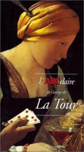 L'ABCdaire de Georges de La Tour