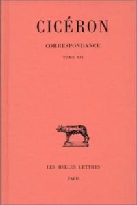 Correspondance / Cicéron. 7