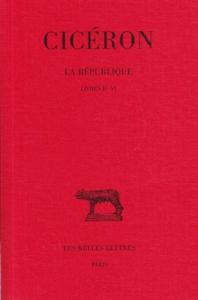 La république / Cicéron ; texte établi et traduit par Esther Bréguet. 2: Livres 2.-6.