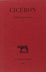 Correspondance / Cicéron. 9