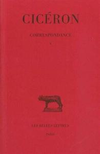Correspondance / Cicéron. 10
