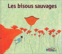 Les bisous sauvages