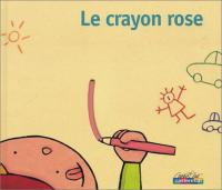 Le crayon rose