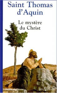 Le mystère du Christ chez saint Thomas d'Aquin