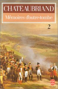 Mémoires d'outre-tombe / Chateaubriand ; préface, notes et commentaires de Pierre Clarac. Tome 2