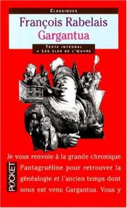 Gargantua / François Rabelais ; traduction en français moderne, préface et commentaires de Marie-Madeleine Fragonard