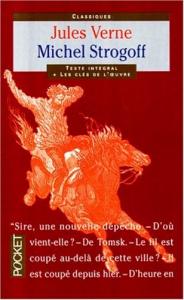 Michel Strogoff : Moscou - Irkoutsk / Jules Verne ; dessins de J. Férat, gravés par Ch. Barbant ; préface et dossier historique et littéraire par Jean-Pierre Goldenstein