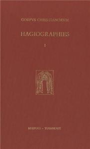 Hagiographies : histoire internationale de la littérature hagiographique latine et vernaculaire en Occident des origines à 1550 / sous la direction de Guy Philippart. 1