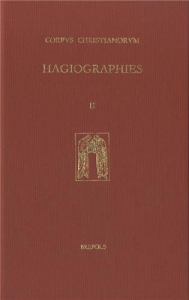 Hagiographies : histoire internationale de la littérature hagiographique latine et vernaculaire en Occident des origines à 1550 / sous la direction de Guy Philippart. 2
