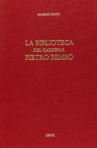 La biblioteca del cardinal Pietro Bembo