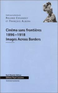 Cinéma sans frontières, 1896-1918
