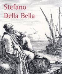 Stefano Della Bella: 1610-1664