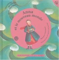 Anna et le nouveau monde