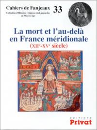 La mort et l' au - dela en France meridionale