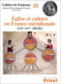 Eglise et culture en France meridionale (12.-14. siecle)