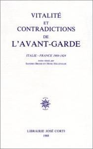 Vitalité et contradictions de l'avant-garde