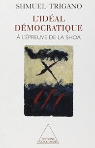 L'idéal démocratique à l'épreuve de la Shoa
