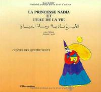 La princesse Nadia er l' eau de la vie