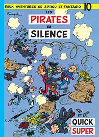 Les pirates du silence et la Quick Super : deux aventures de Spirou e Fantasio / par Franquin ; scenario Rosy ; decors de Will