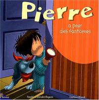 Pierre a peur des fantomes