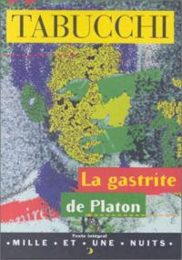 La gastrite de Platon