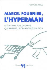 Marcel Fournier, l'hyperman