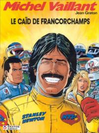 Michel Vaillant. Le caid de Francorchamps