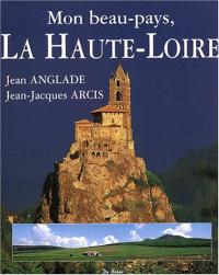 Mon beau-pays, la Haute-Loire