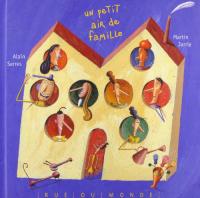 Un petit air de famille / Alain Serres, Martin Jarrie