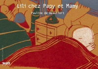 Lili chez Papy et Mamy