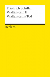 Wallenstein II: Wallenstein todDie Rauber