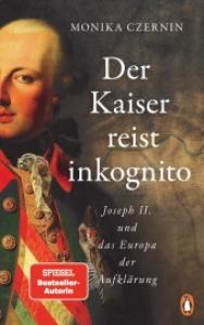˜Derœ Kaiser reist inkognito
