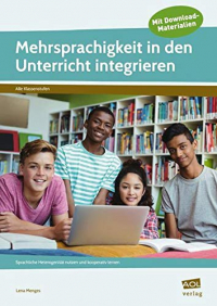 Mehrsprachigkeit in den Unterricht integrieren