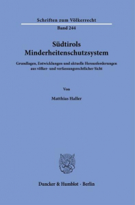 Südtirols Minderheitenschutzsystem.