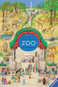 Mein großes Bilderbuch vom Zoo