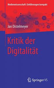 Kritik der Digitalität