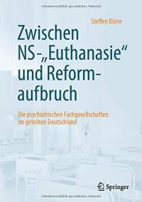 """Zwischen NS-""""Euthanasie"""" und Reformaufbruch"""
