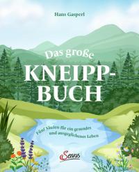 ˜Dasœ große Kneipp-Buch