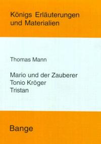 Tristan. Tonio Kröger. Mario und der Zauberer