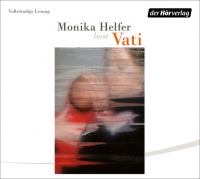 Monika Helfer liest Vati