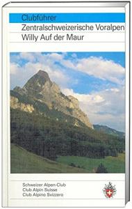 Clubführer Zentralschweiz Voralpen