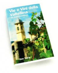 Vie e vini della Valtellina