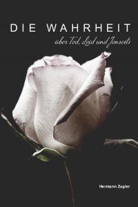 ˜Dieœ Wahrheit über Tod, Leid und Jenseits
