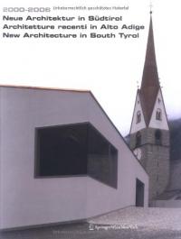 Neue Architektur in Sudtirol